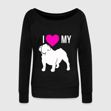 I Love My Bulldog - Women's Wideneck Sweatshirt