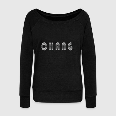 chang name - Women's Wideneck Sweatshirt