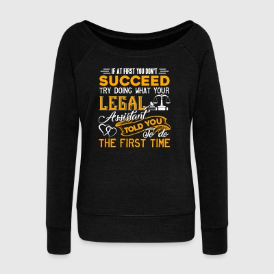 Legal Assistant Job Shirt - Women's Wideneck Sweatshirt