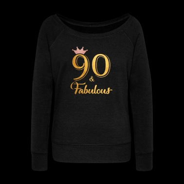 90 Fabulous Queen Shirt 90th Birthday Gifts - Women's Wideneck Sweatshirt