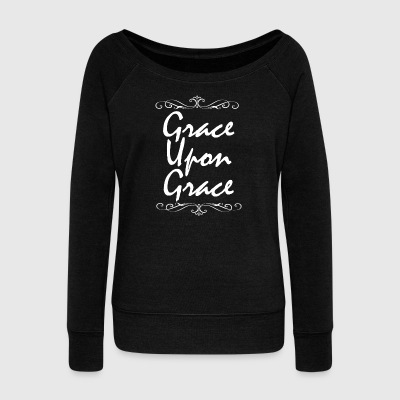 Grace Upon Grace - Women's Wideneck Sweatshirt