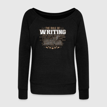 THE RULES OF WRITING SHIRT - Women's Wideneck Sweatshirt