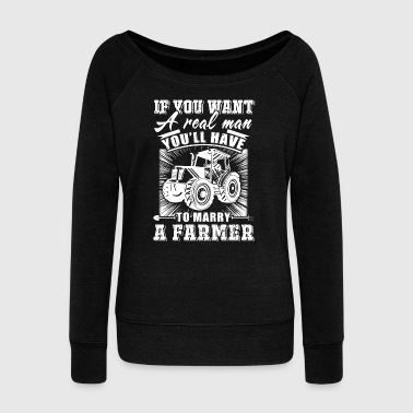 To marry a Farmer T Shirts - Women's Wideneck Sweatshirt