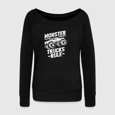 MONSTER TRUCKS RULE Tshirt - Women's Wideneck Sweatshirt