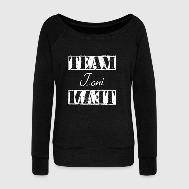 Team Toni - Women's Wideneck Sweatshirt