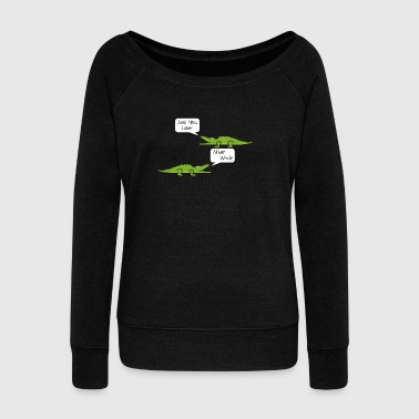 See You Later Alligator After While Crocodile - Women's Wideneck Sweatshirt