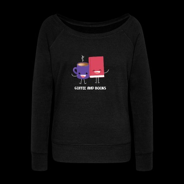 Coffee And Books gift for Coffee Lovers - Women's Wideneck Sweatshirt