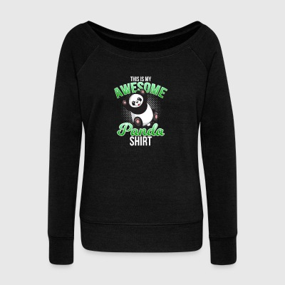 Awesome Panda Shirt - Women's Wideneck Sweatshirt