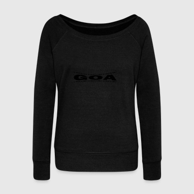 LOVE TECHNO GESCHENK goa pbm GOA extasy - Women's Wideneck Sweatshirt