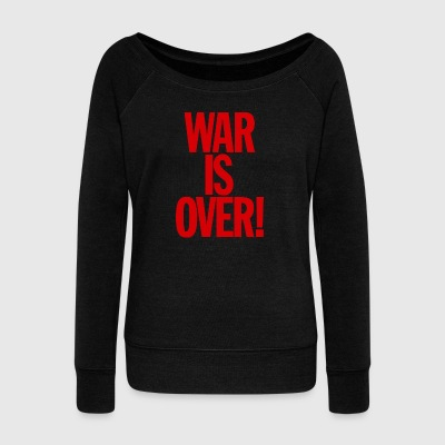 War is Over - Women's Wideneck Sweatshirt