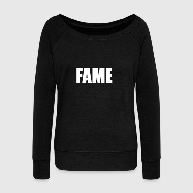 FAME - Women's Wideneck Sweatshirt