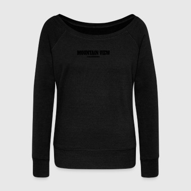CALIFORNIA MOUNTAIN VIEW US EDITION - Women's Wideneck Sweatshirt