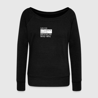 Brooklyn Nine Nine - Women's Wideneck Sweatshirt