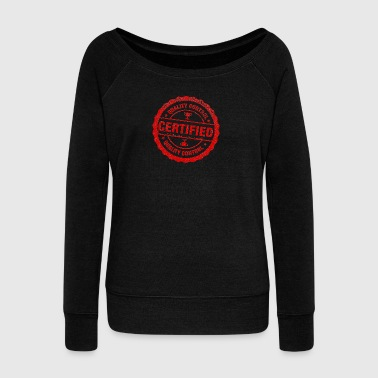 7 2 certified stamp picture - Women's Wideneck Sweatshirt