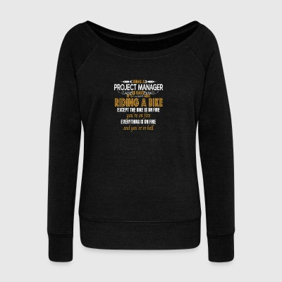 Being a Project Manager Is Easy - Women's Wideneck Sweatshirt