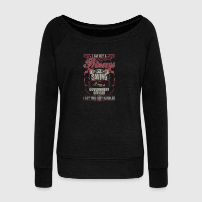 I Am A Government Officer - Women's Wideneck Sweatshirt