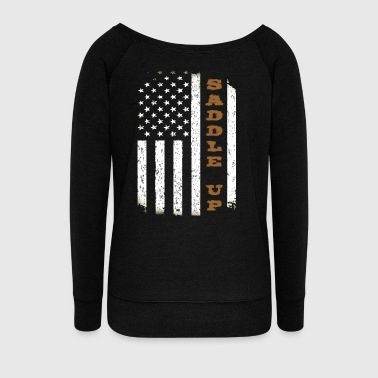 Saddle Up Flag. - Women's Wideneck Sweatshirt