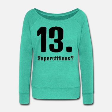 Superstition Superstition - Women's Wide-Neck Sweatshirt