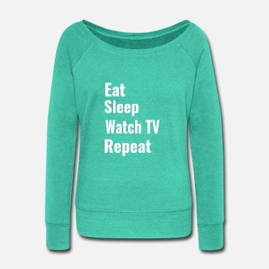 Watch Tv Watch TV - Women's Wide-Neck Sweatshirt