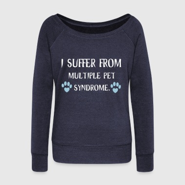 Pets - Women's Wideneck Sweatshirt