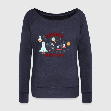 Atomic Science Matters - Women's Wideneck Sweatshirt