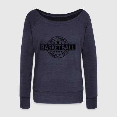 original basketball - Women's Wideneck Sweatshirt