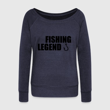 fishing legend - Women's Wideneck Sweatshirt
