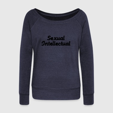 SEXUAL INTELLECTUAL - Women's Wideneck Sweatshirt