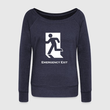 Emergency Exit Emergency Exit - Women's Wideneck Sweatshirt