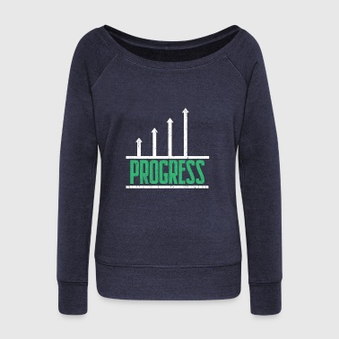 Progress Dividends awesome gift for investors - Women's Wideneck Sweatshirt