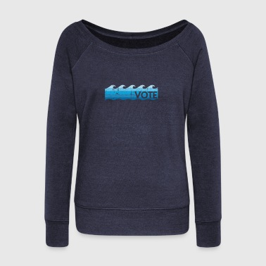 Blue Wave Vote - Women's Wideneck Sweatshirt
