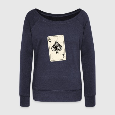 Death Twitches My Ear Ace of Spades Playing Card - Women's Wideneck Sweatshirt