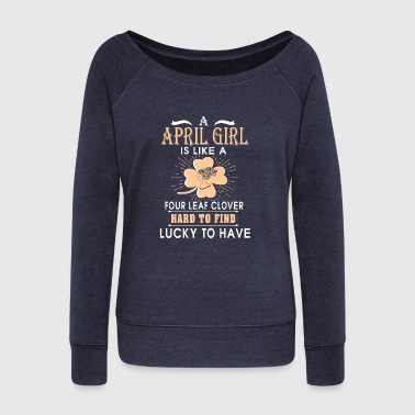 April girl cute shirt for girl and women - Women's Wideneck Sweatshirt