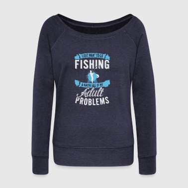 Go Fishing - Women's Wideneck Sweatshirt