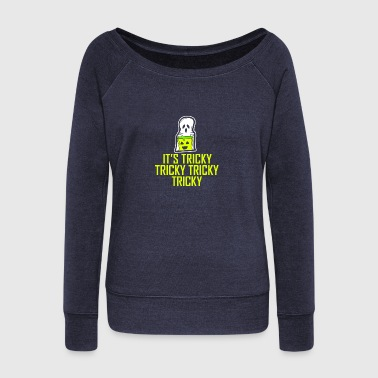 It´s Tricky Tricky Tricky Halloween - Women's Wideneck Sweatshirt