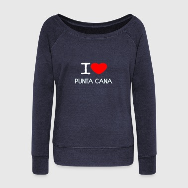 I LOVE PUNTA CANA - Women's Wideneck Sweatshirt