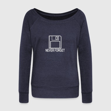 Never Forget - Women's Wideneck Sweatshirt