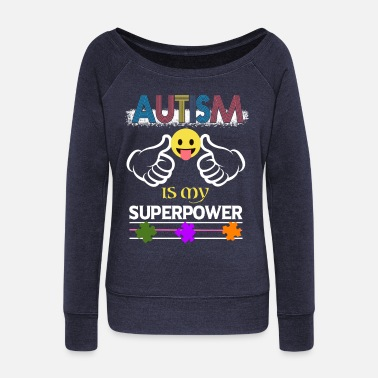 Toddler Autism Speaks T shirt - Women's Wideneck Sweatshirt