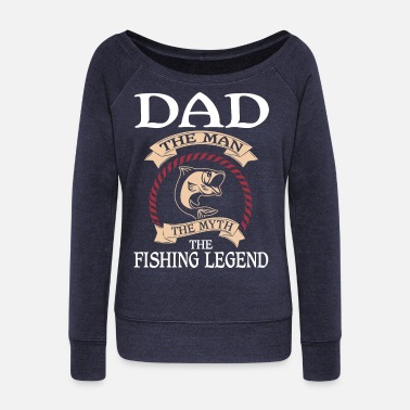 Jesus Fish Dad The Fishing Legend T Shirt - Women's Wideneck Sweatshirt