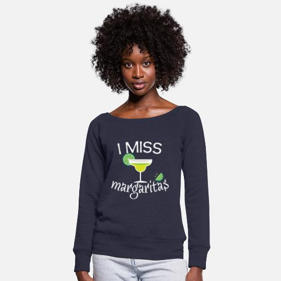 Funny Pregnancy Hoodies & Sweatshirts - I Miss Margaritas Funny Pregnancy Shirt Baby - Women's Wide-Neck Sweatshirt melange navy