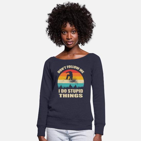 Snowboard Hoodies & Sweatshirts - Vintage Don't follow me I do stupid things - Women's Wide-Neck Sweatshirt melange navy