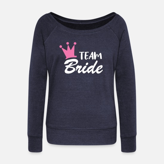 Bride Hoodies & Sweatshirts - Team Bride, Hen Party, Crown, Princess - Women's Wide-Neck Sweatshirt melange navy