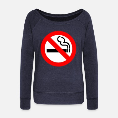 No Smoking No Smoking - Women's Wide-Neck Sweatshirt