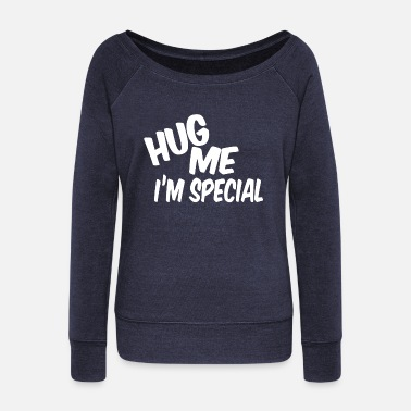 Hug HUG hugs - Women's Wideneck Sweatshirt