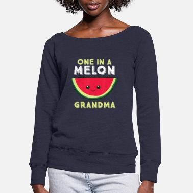 One In A Melon Grandma - Women's Wide-Neck Sweatshirt