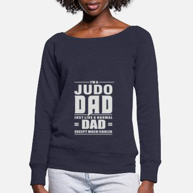 Judo Judo Dad - Women's Wide-Neck Sweatshirt