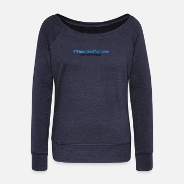 Finn Wolfhard ThingsIWantToChange 0 - Women's Wideneck Sweatshirt