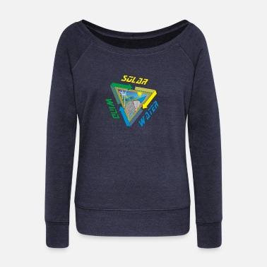 Wind Energy Solar Wind Water Renewable Energy - Women's Wideneck Sweatshirt