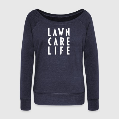 Lawn Care Life apparel - Women's Wideneck Sweatshirt