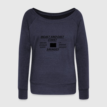 love west and east coast - Women's Wideneck Sweatshirt